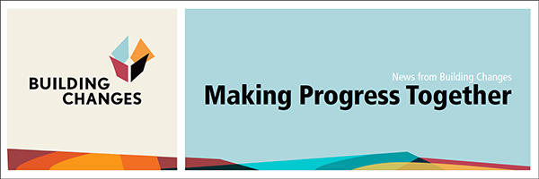Making Progress Together - News from Building Changes